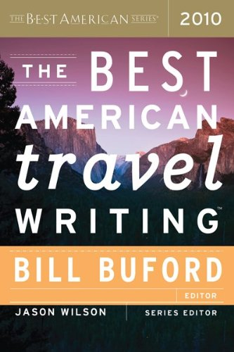 Best American Travel Writing 2010  N/A 9780547333359 Front Cover
