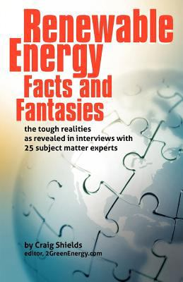 Renewable Energy - Facts and Fantasies N/A edition cover