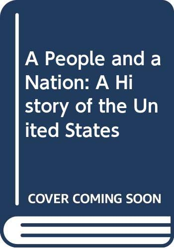People and a Nation Vol. 1 : A History of the United States: With Atlas 1999 6th 2001 9780618093359 Front Cover