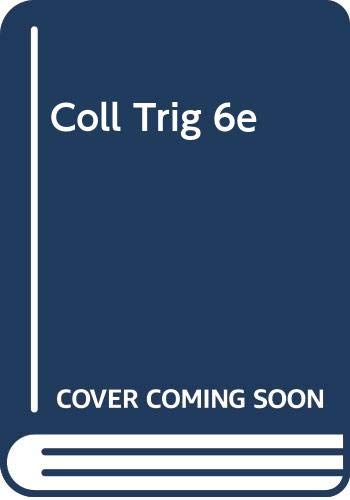 COLLEGE TRIGONOMETRY 6th 2008 9780618910359 Front Cover
