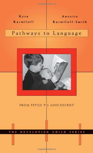 Pathways to Language From Fetus to Adolescent  2001 edition cover