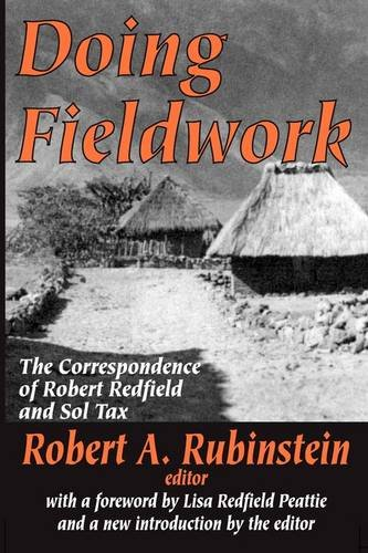 Doing Fieldwork The Correspondence of Robert Redfield and Sol Tax  2002 edition cover