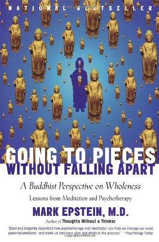 Going to Pieces Without Falling Apart A Buddhist Perspective on Wholeness  2005 edition cover