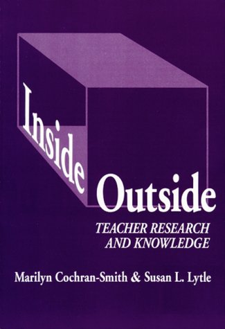 Inside/Outside Teacher Research and Knowledge  1993 edition cover