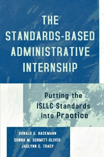 Standards-Based Administrative Internship Putting the ISLLC Standards into Practice  2002 edition cover