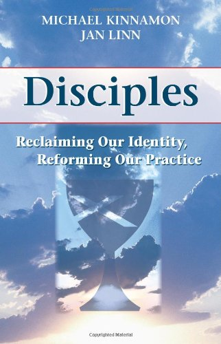 Disciples Reclaiming Our Identity, Reforming Our Practice  2009 edition cover