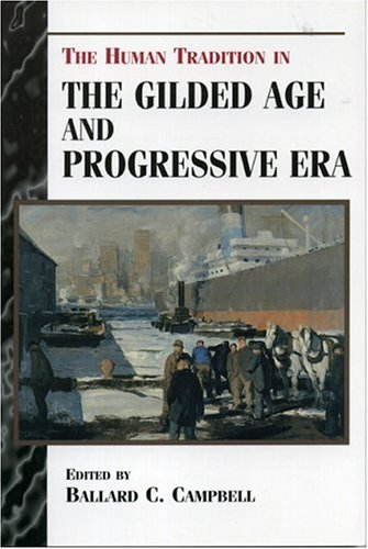 Human Tradition in the Gilded Age and Progressive Era   2000 edition cover