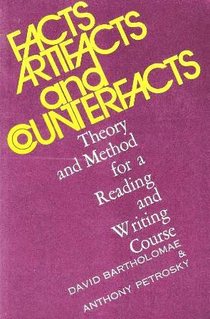Facts, Artifacts and Counterfacts Theory and Method for a Reading and Writing Course N/A edition cover