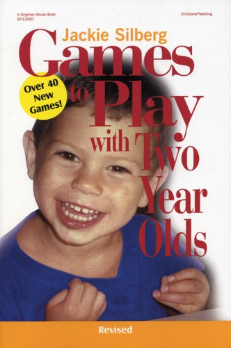 Games to Play with Two Year Olds  2nd 2002 (Revised) edition cover
