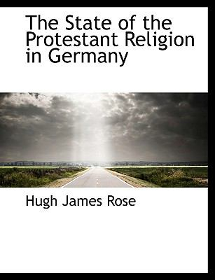 State of the Protestant Religion in Germany N/A 9781113609359 Front Cover