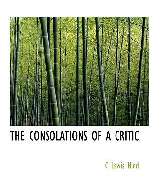 Consolations of a Critic N/A 9781113667359 Front Cover