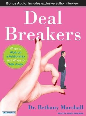 Deal Breakers: When to Work on a Relationship and When to Walk Away, Library Edition  2007 9781400134359 Front Cover
