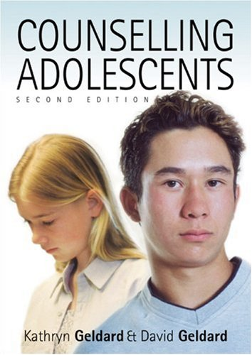 Counselling Adolescents The Pro-Active Approach 2nd 2004 (Revised) edition cover