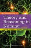 Introduction to Theory and Reasoning in Nursing  4th 2014 (Revised) edition cover