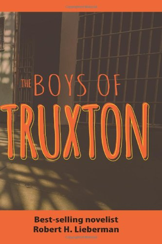Boys of Truxton  N/A 9781494236359 Front Cover