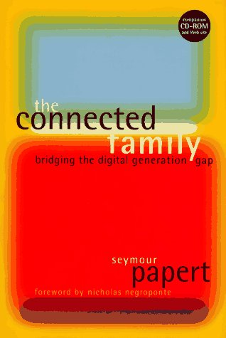 Connected Family Bridging the Digital Generation Gap N/A edition cover