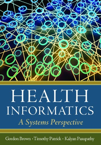 Health Informatics A Systems Perspective  2012 edition cover
