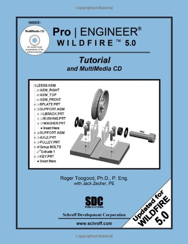 Pro/ENGINEER Wildfire 5. 0 Tutorial and MultiMedia CD N/A edition cover
