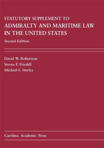 Admiralty and Maritime Law in the United States Statutory Supplement Cases and Materials N/A edition cover