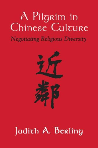 Pilgrim in Chinese Culture Negotiating Religious Diversity N/A edition cover