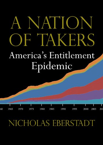Nation of Takers America's Entitlement Epidemic  2012 edition cover
