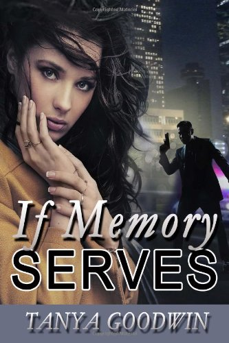 If Memory Serves   2012 9781937629359 Front Cover