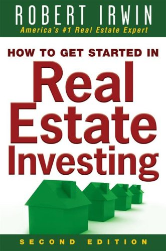 How to Get Started in Real Estate Investing  2nd 2008 9780071508360 Front Cover