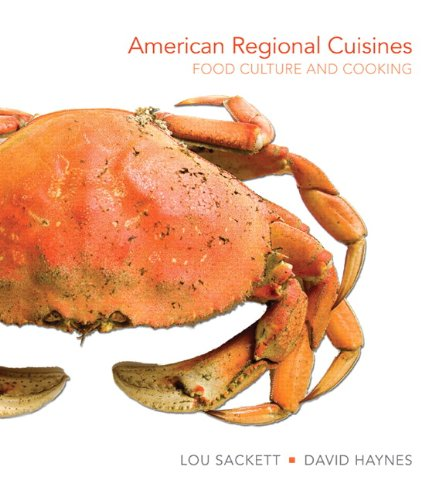 American Regional Cuisines Food Culture and Cooking  2012 edition cover