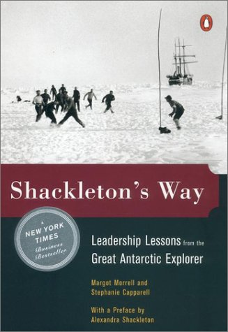 Shackleton's Way Leadership Lessons from the Great Antarctic Explorer N/A edition cover