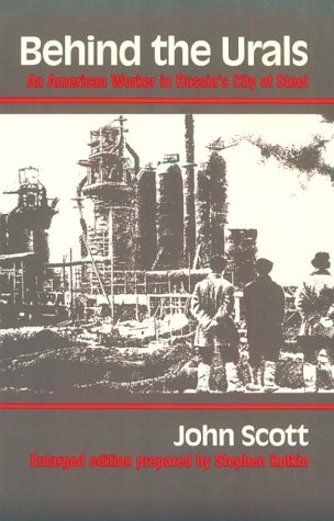 Behind the Urals An American Worker in Russia's City of Steel Enlarged  edition cover