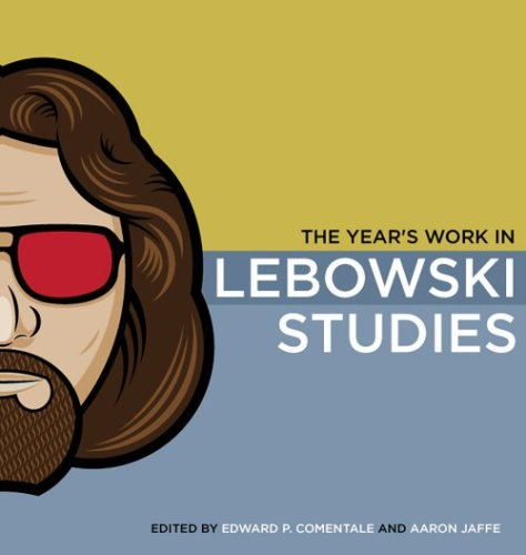 Year's Work in Lebowski Studies   2009 edition cover