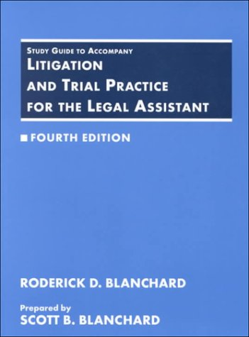 Litigation and Trial Practice for Legal Assistants 4th 1995 (Student Manual, Study Guide, etc.) 9780314049360 Front Cover