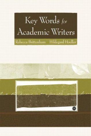 Key Words for Academic Writers   2004 9780321094360 Front Cover