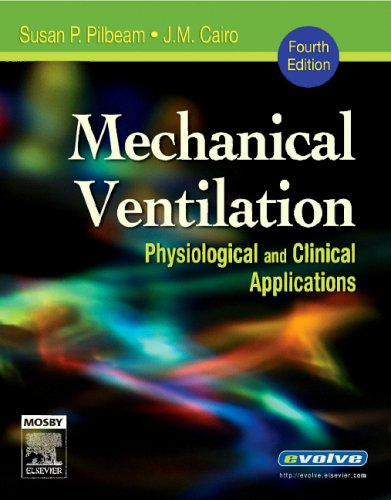 Mechanical Ventilation Physiological and Clinical Applications 4th 2006 (Revised) edition cover