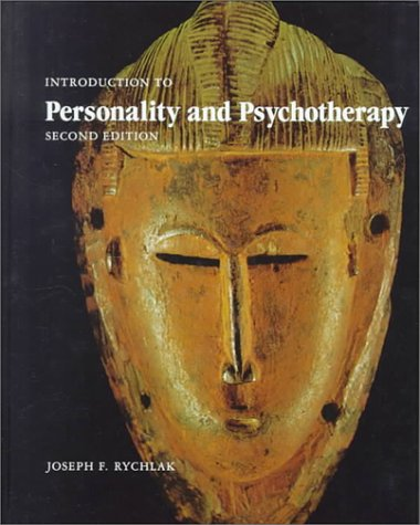 Introduction to Personality and Psychotherapy A Theory-Construction Approach 2nd 1981 edition cover