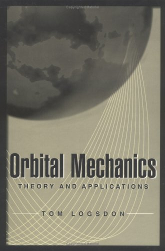 Orbital Mechanics Theory and Applications  1997 edition cover