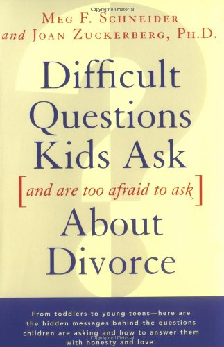Difficult Questions Kids Ask and Are Afraid to Ask about Divorce   1996 9780684814360 Front Cover