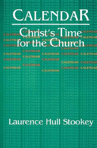 Calendar Christ's Time for the Church N/A edition cover