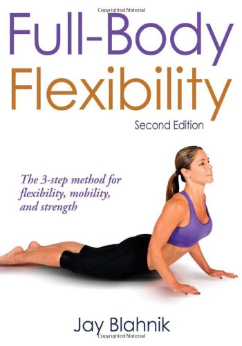 Full-Body Flexibility  2nd 2010 (Revised) edition cover
