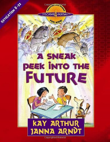 Sneak Peek into the Future Revelation 8-22  2007 edition cover