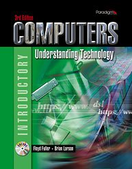 Computers Understanding Technology 3rd 2008 9780763829360 Front Cover