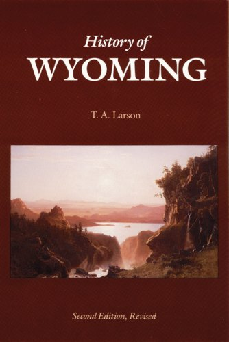 History of Wyoming (Second Edition)  2nd (Revised) edition cover