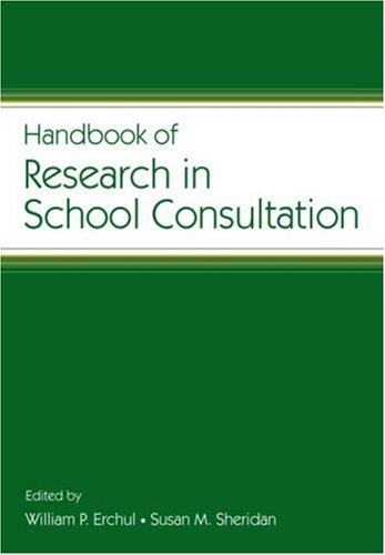 Handbook of Research in School Consultation   2008 edition cover