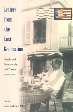 Letters from the Lost Generation Gerald and Sara Murphy and Friends 2nd 2002 (Enlarged) edition cover
