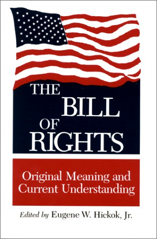 Bill of Rights Original Meaning and Current Understanding N/A edition cover