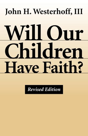 Will Our Children Have Faith?   2000 (Revised) edition cover