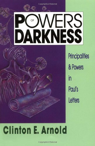 Powers of Darkness Principalities and Powers in Paul's Letters N/A edition cover