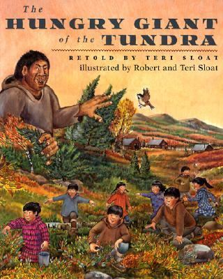 Hungry Giant of the Tundra   2001 9780882405360 Front Cover