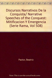 Discursos Narratives de la Conquista Mitifacacion y Emergencia 2nd 1988 (Limited) edition cover