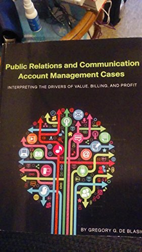 Public Relations and Communication Account Management Cases  N/A 9780983401360 Front Cover